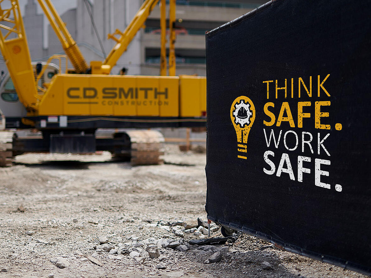 COVID-19 Safety Tips for Think Safe.Work Safe. Construction Industry Occupational Health Safety Program at C.D. Smith Construction