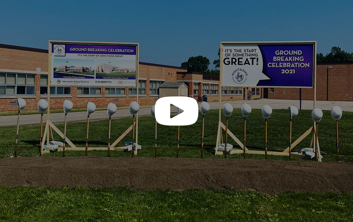Marinette School District Groundbreaking for Modern Schools Rightsizing Project C.D. Smith Construction Somerville Architects
